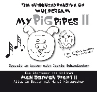 My Pig pipes 2